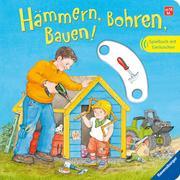 Cover-Bild zu Hämmern, Bohren, Bauen! von Prusse, Daniela