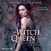 Cover-Bild zu The Witch Queen 1: The Witch Queen. Entfesselte Magie (Audio Download) von Bachmann, Verena