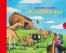 Cover-Bild zu Die große Gabriel Kinderbibel von Polster, Martin
