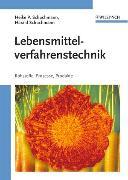 Cover-Bild zu Lebensmittelverfahrenstechnik von Schuchmann, Heike P.