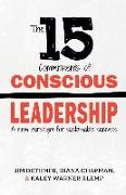 Cover-Bild zu Chapman, Diana: The 15 Commitments of Conscious Leadership: A New Paradigm for Sustainable Success