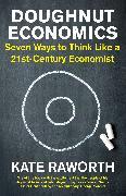 Cover-Bild zu Doughnut Economics (eBook) von Raworth, Kate