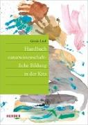 Cover-Bild zu Handbuch naturwissenschaftliche Bildung in der Kita von Lück, Gisela