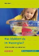 Cover-Bild zu Was blubbert da im Wasserglas? (eBook) von Lück, Gisela