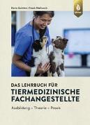 Cover-Bild zu Das Lehrbuch für Tiermedizinische Fachangestellte von Quinten, Doris