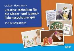 Cover-Bild zu Kreative Techniken für die Kinder- und Jugendlichenpsychotherapie von Gräßer, Melanie