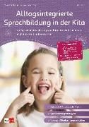Cover-Bild zu Alltagsintegrierte Sprachbildung in der Kita von Elfert, Udo