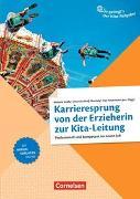 Cover-Bild zu So gelingt's - Der Kita-Ratgeber - Team / Karrieresprung von der Erzieherin zur Kita-Leitung von Berg, Oliver