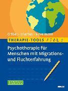 Cover-Bild zu Therapie-Tools Psychotherapie für Menschen mit Migrations- und Fluchterfahrung (eBook) von Gräßer, Melanie