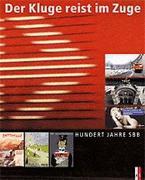 Cover-Bild zu Der Kluge reist im Zuge von Camartin, Iso (Zus. mit)