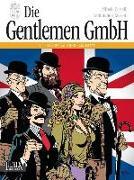 Cover-Bild zu Castelli, Alfredo: Die Gentlemen GmbH - Gesamtausgabe. Band 1: Im Auftrag Ihrer Majestät