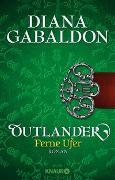Cover-Bild zu Outlander - Ferne Ufer von Gabaldon, Diana