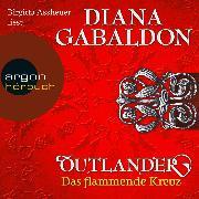 Cover-Bild zu Das flammende Kreuz - Outlander 5 (Ungekürzte Lesung) (Audio Download) von Gabaldon, Diana