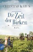 Cover-Bild zu Die Zeit der Birken von Kabus, Christine