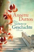 Cover-Bild zu Die verbotene Geschichte von Dutton, Annette