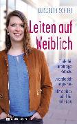Cover-Bild zu Leiten auf Weiblich (eBook) von Schoft, Elisabeth