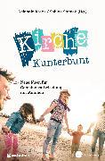 Cover-Bild zu Kirche Kunterbunt (eBook) von Krebs, Reinhold (Hrsg.)
