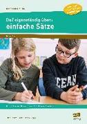 Cover-Bild zu DaZ eigenständig üben: einfache Sätze - GS von Schulte-Bunert, Ellen