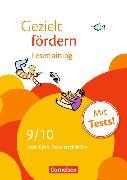 Cover-Bild zu Gezielt fördern 9./10. Schuljahr. Lesetraining. Arbeitsheft von Robben, Christiane
