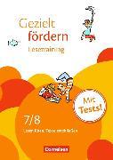 Cover-Bild zu Gezielt fördern 7./8. Schuljahr. Lesetraining. Arbeitsheft von Robben, Christiane