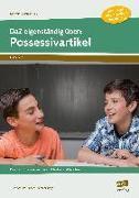 Cover-Bild zu DaZ eigenständig üben: Possessivartikel - SEK von Schulte-Bunert, Ellen