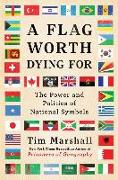Cover-Bild zu A Flag Worth Dying For von Marshall, Tim