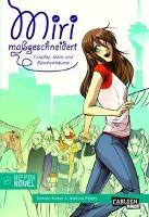 Cover-Bild zu Kaiser, Renate: Miri maßgeschneidert - Cosplay, Jeans und Rüschenträume