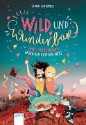 Cover-Bild zu Wild und wunderbar (1). Zwei Freundinnen gegen den Rest der Welt von Einwohlt, Ilona