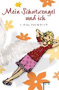 Cover-Bild zu Mein Schutzengel und ich (eBook) von Einwohlt, Ilona