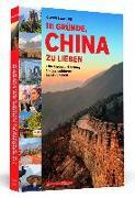 Cover-Bild zu 111 Gründe, China zu lieben von Zwahlen, Oliver
