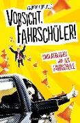 Cover-Bild zu Vorsicht, Fahrschüler! (eBook) von Hoeglauer, Andreas