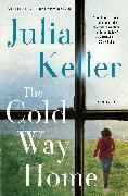 Cover-Bild zu The Cold Way Home (eBook) von Keller, Julia
