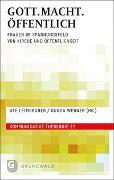 Cover-Bild zu GOTT.MACHT.ÖFFENTLICH von Leimgruber, Ute (Hrsg.)