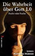 Cover-Bild zu Die Wahrheit über Gott 1.0 (eBook) von Hübner, Matthias