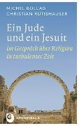Cover-Bild zu Ein Jude und ein Jesuit von Bollag, Michel