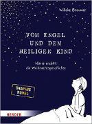 Cover-Bild zu Vom Engel und dem heiligen Kind von Brouwer, Willeke