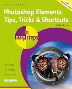 Cover-Bild zu Photoshop Elements Tips, Tricks & Shortcuts in easy steps (eBook) von Vandome, Nick