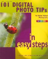 Cover-Bild zu 101 Digital Photo Tips in Easy Steps von Vandome, Nick