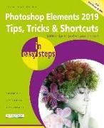 Cover-Bild zu Photoshop Elements 2019 Tips, Tricks & Shortcuts in easy steps von Vandome, Nick