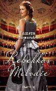 Cover-Bild zu Rebekkas Melodie (eBook) von Alexander, Tamera