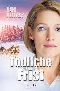 Cover-Bild zu Tödliche Frist (eBook) von Pettrey, Dani