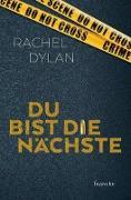 Cover-Bild zu Du bist die Nächste (eBook) von Dylan, Rachel