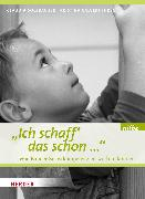 Cover-Bild zu Ich schaff das schon (eBook) von Solzbacher, Claudia (Hrsg.)