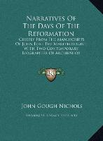 Cover-Bild zu Narratives Of The Days Of The Reformation von Nichols, John Gough (Hrsg.)