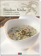 Cover-Bild zu Bündner Küche - Graubünden Cooking - La Cucina dei Grigioni von Donatz, Jacky
