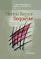 Cover-Bild zu Hernia Repair Sequelae von Schumpelick, Volker (Hrsg.)