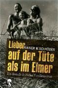 Cover-Bild zu Lieber auf der Tüte als im Eimer (eBook) von Schröder, Rainer M.