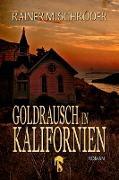 Cover-Bild zu Goldrausch in Kalifornien (eBook) von Schröder, Rainer M.