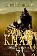 Cover-Bild zu Dschingis Khan (eBook) von Schröder, Rainer M.