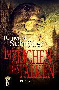 Cover-Bild zu Im Zeichen des Falken (eBook) von Schröder, Rainer M.